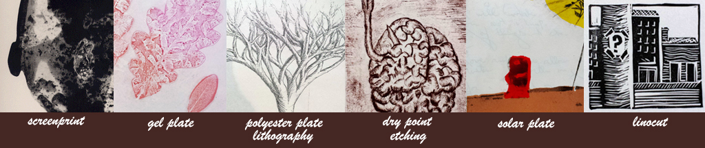 banner image of printmaking images showing linocut, drypoint etching, screenprint, gel plate, solar plate, and polyester plate lithography. Artworks displayed © by April hoff